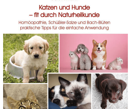 Katzen und Hunde – fit durch Naturheilkunde